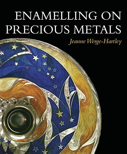 9781847972057: Enamelling on Precious Metals