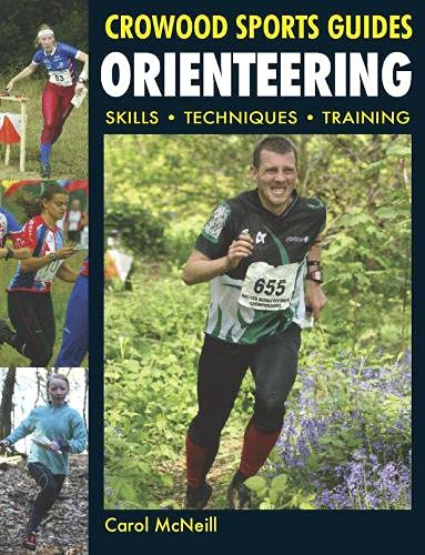 9781847972064: Orienteering: Skills- Techniques- Training (Crowood Sports Guides)