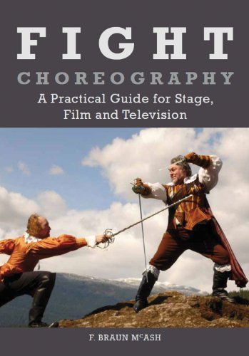 9781847972231: Fight Choreography: A Practical Guide for Stage, Film and Television