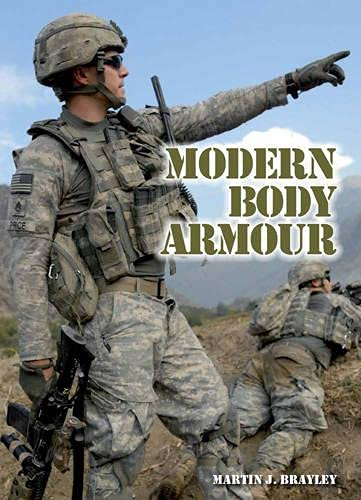 Modern Body Armour: Brayley, Martin J.