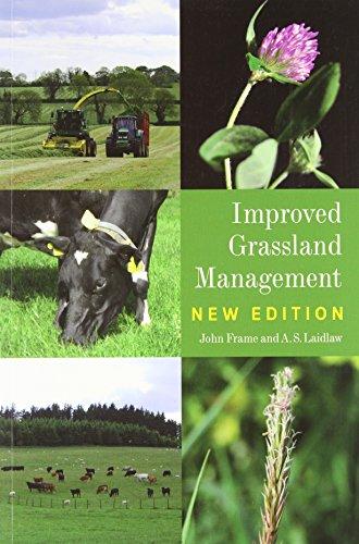 Improved Grassland Management: Frame, John, Laidlaw, Scott