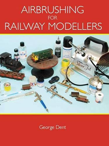 9781847972651: Airbrushing for Railway Modellers