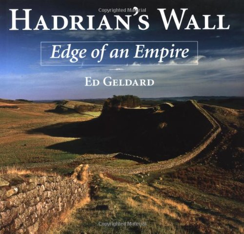 9781847972736: Hadrian's Wall: Edge of an Empire