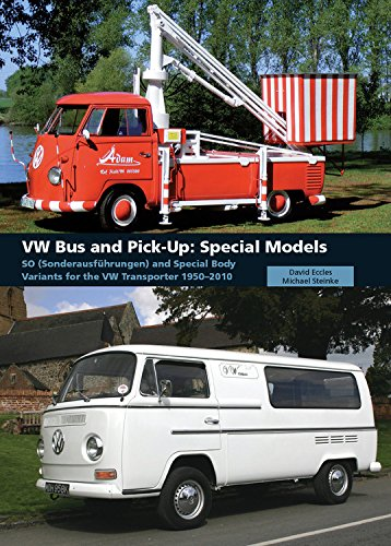 VW Bus and Pick-Up: Special Models. SO (Sonderausfuhrungen) and Special Body Variants for the VW ...