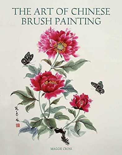 9781847972897: The Art of Chinese Brush Painting