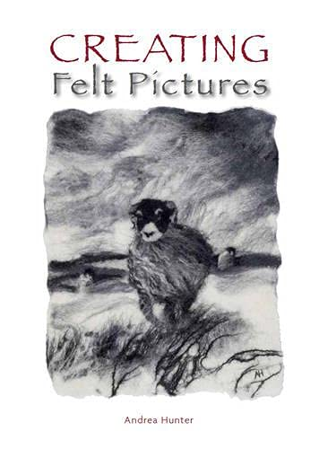 9781847973177: Creating Felt Pictures
