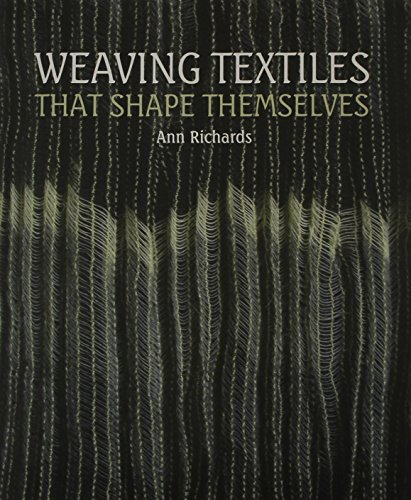 9781847973191: Weaving Textiles That Shape Themselves