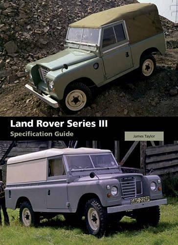 9781847973207: Land Rover Series III Specification Guide