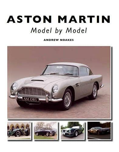 9781847973221: Aston Martin: Model by Model