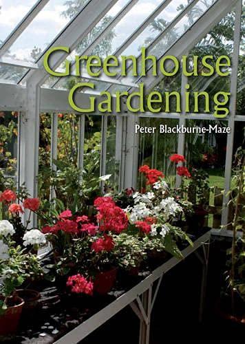 9781847973351: Greenhouse Gardening