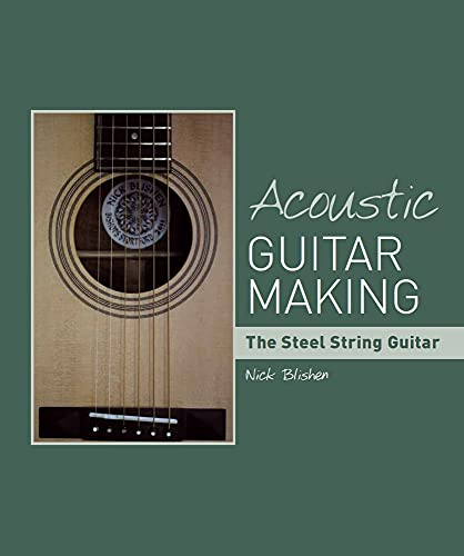 9781847973740: Acoustic Guitar Making: The Steel String Guitar
