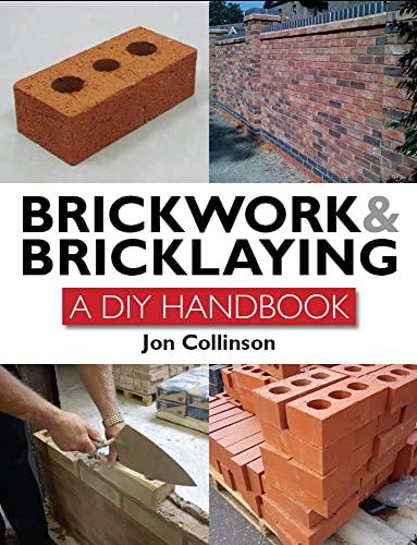 9781847973757: Brickwork and Bricklaying: A DIY Guide