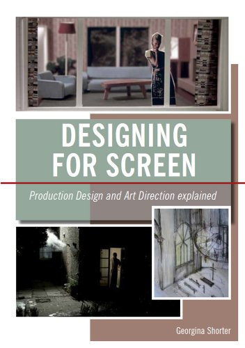 9781847973849: Designing for Screen: Production Design and Art Direct Explained