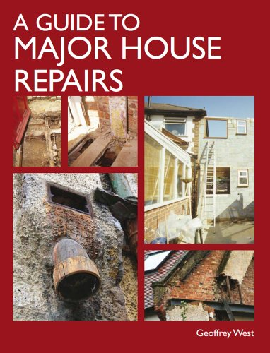 9781847973863: A Guide to Major House Repairs