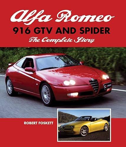 Alfa Romeo 916 GTV and Spider: The Complete Story: Foskett, Robert
