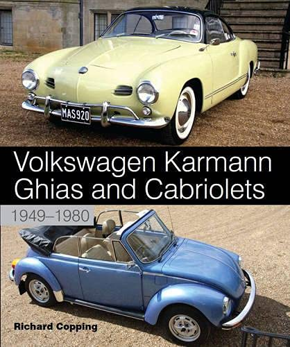9781847974181: Volkswagen Karmann Ghias and Cabriolets: 1949-1980