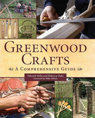 9781847974204: Greenwood Crafts: A Comprehensive Guide