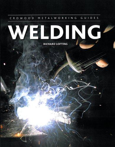 9781847974327: Welding (Crowood Metalworking Guides)