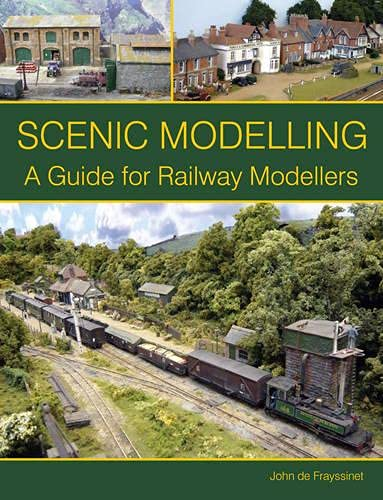 9781847974570: Scenic Modelling: A Guide for Railway Modellers