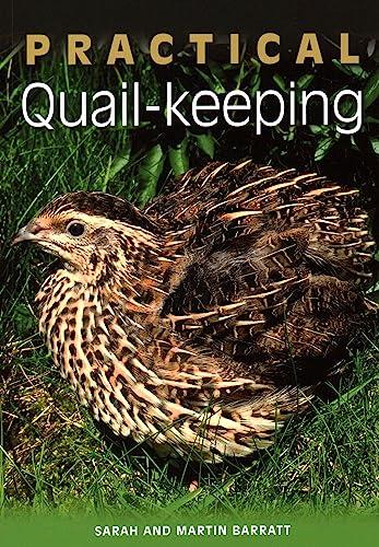 9781847974631: Practical Quail-keeping