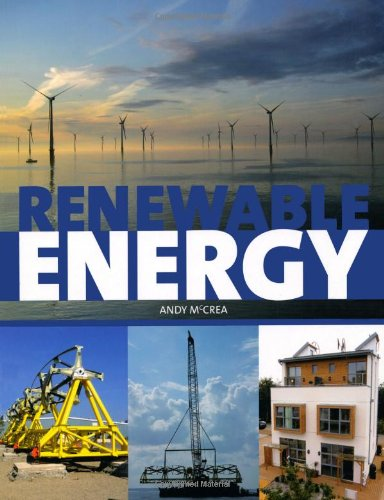 Renewable Energy a User's Guide: McCrea, Andy