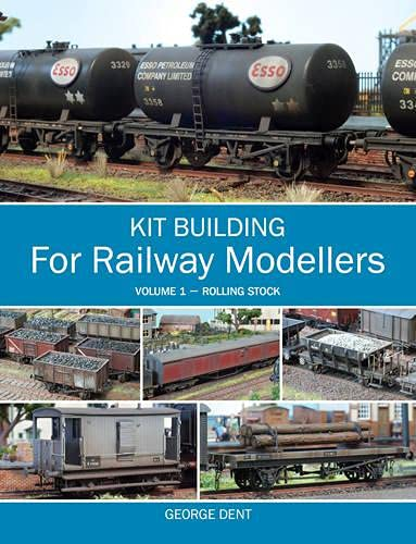 9781847974846: Kit Building for Railway Modellers: Volume 1 - Rolling Stock