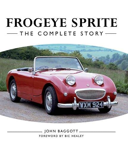 9781847975508: Frogeye Sprite: The Complete Story