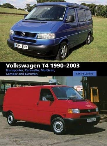 9781847975546: Volkswagen T4: Transporter, Caravelle, Multivan, Camper and Eurovan