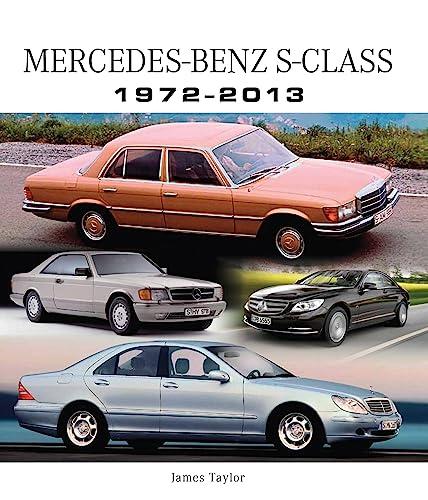 9781847975959: Mercedes-Benz S-Class 1972-2013