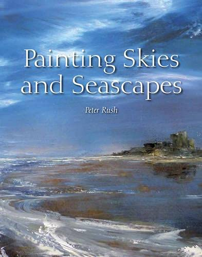 9781847976215: Painting Skies and Seascapes