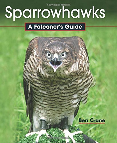 9781847977090: Sparrowhawks: A Falconer's Guide