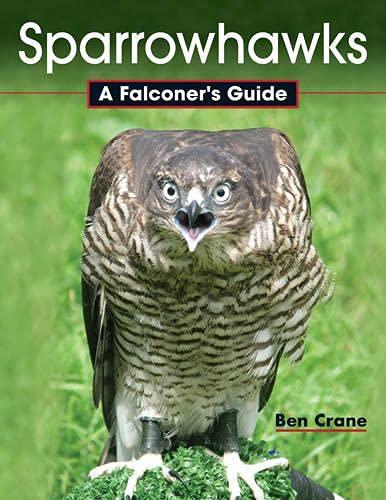9781847977090: Sparrowhawks: A Falconer's Guide