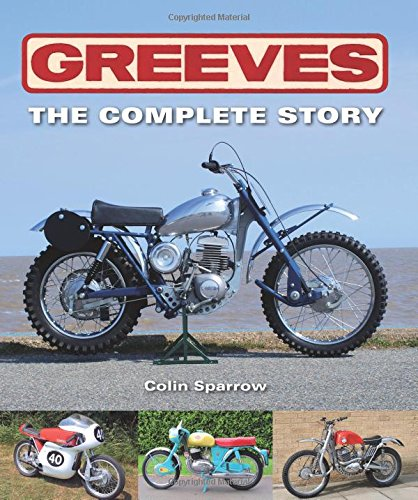 Greeves: The Complete Story: Sparrow, Colin