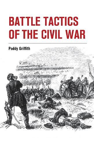 9781847977892: Battle Tactics of the Civil War