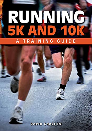 9781847977960: Running 5k and 10k: A Training Guide