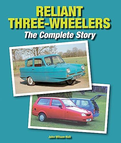 Reliant Three-wheelers: Wilson-Hall, John