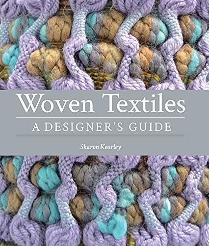 9781847978141: Woven Textiles: A Designer's Guide