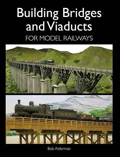 9781847978189: Building Bridges and Viaducts for Model Railways (Railway Modelling)