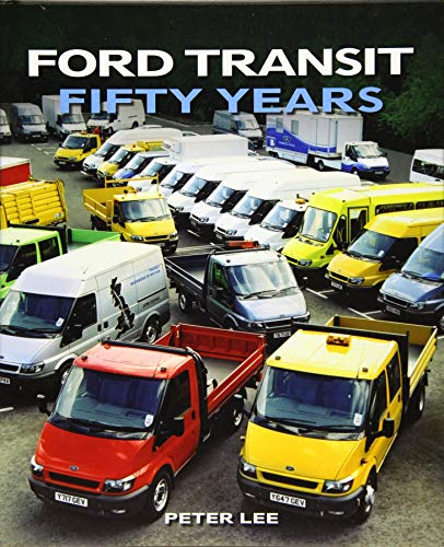 Ford Transit: Fifty Years (Crowood Autoclassics): Lee, Peter