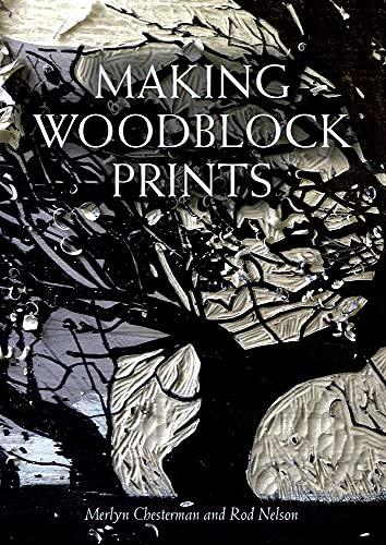 9781847979032: Making Woodblock Prints