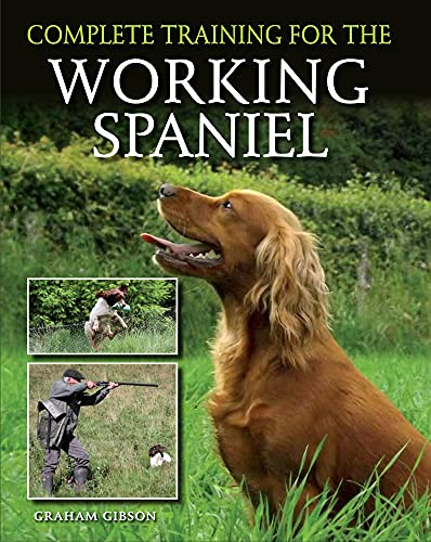 9781847979452: Complete Training for the Working Spaniel