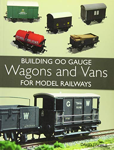 9781847979834: Building 00 Gauge Wagons and Vans for Model Railways