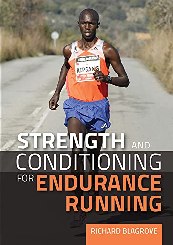 9781847979872: Strength and Conditioning for Endurance Running