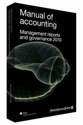 9781847982285: Manual of Accounting - Management Reports and Governance 2010
