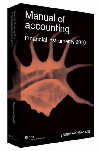 9781847982322: Manual of Accounting - Financial Instruments 2010