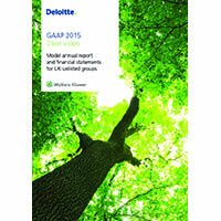 Annual Reports for Unlisted Groups: Deloitte