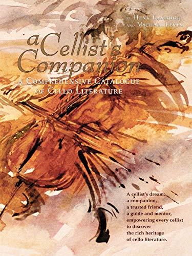 9781847990051: A Cellist's Companion: A Comprehensive Catalogue of Cello Literature