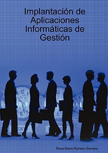 9781847990754: Implantación de Aplicaciones Informáticas de Gestión (Spanish Edition)