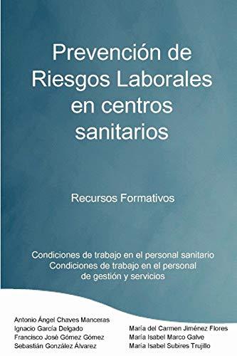 9781847990853: Prevención de Riesgos Laborales en centros sanitarios Recursos formativos (Spanish Edition)