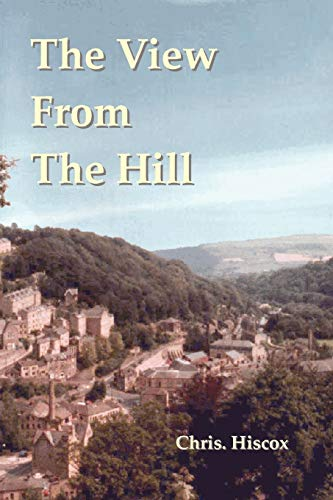 The View From The Hill: Chris Hiscox